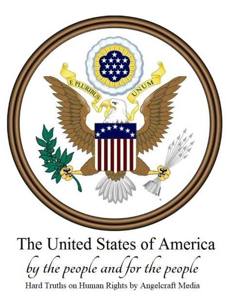 The Great Seal of the United States of America - Hard Truths on Human Rights by Angelcraft Media